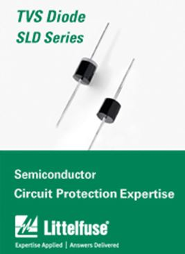 LITTELFUSE -SLD系列——用于防止负载突降的大功率汽车用瞬态抑制二极管